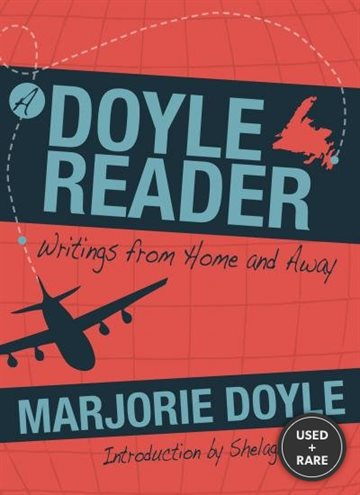 Doyle Reader: Writings From Home and Away