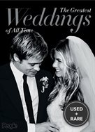 The Greatest Weddings of All Time (Celebrity Weddings)