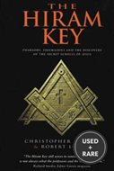 Hiram Key, the: Pharaohs, Freemasons and the Discovery of the Secret Scrolls of Jesus