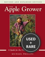 The Apple Grower: A Guide for the Organic Orchardisst