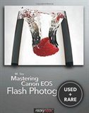 Mastering Canon Eos Flash Photography: