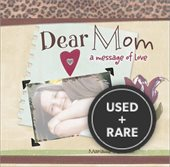 Dear Mom: a Message of Love