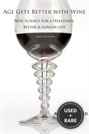 Age Gets Better With Wine (2nd Edition)