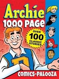 Archie 1000 Page Comics-Palooza (Archie 1000 Page Digests)