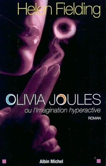 Olivia Joules Ou L'Imagination Hyperactive (Romans, Nouvelles, Recits (Domaine Etranger)) (French Edition)
