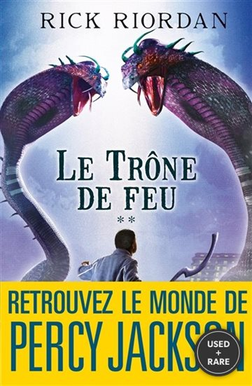 Kane Chronicles 2. Le Trone De Feu