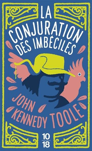 La Conjuration Des Imbeciles (French Edition)