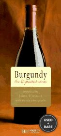 Burgundy: The 90 Greatest Wines