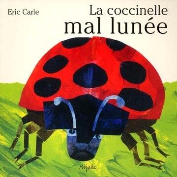 La Coccinelle Mal Lunee (French Edition)