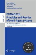 Principles and Practice of Multi-Agent Systems: 15th International Conference, Prima 2012, Kuching, Sarawak, Malaysia, September 3-7, 2012, Proceedings