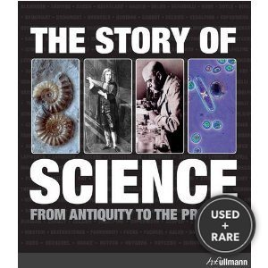 The Story of Science: From Antiquity to the Present