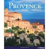 Provence: Art Architecture Landscape