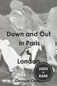 Down and Out in Paris & London