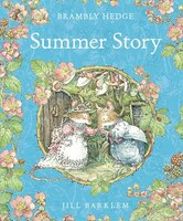 Brambly_Hedge__Summer_Story