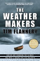 The_Weather_Makers:_How_We_are_Changing_the_Climate_and_What_It_Means_for_Life_On_Earth