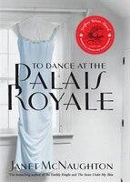 To_Dance_at_the_Palais_Royale:_A_Novel
