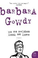 We_So_Seldom_Look_on_Love