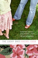 The_Lucky_Ones_A_Novel
