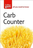 Carb_Counter_A_Clear_Guide_to_Carbohydrates_in_Everyday_Foods_Collins_Gem
