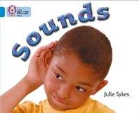 Sounds: Band 04/blue (collins Big Cat)