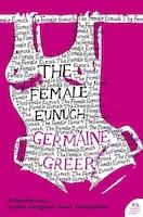 The_Female_Eunuch_harper_Perennial_Modern_Classics