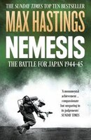 Nemesis: The Battle for Japan, 1944-45: The Battle For Japan 1944-45