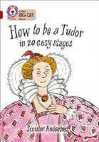 How_To_Be_A_Tudor:_Band_14_ruby_(collins_Big_Cat)