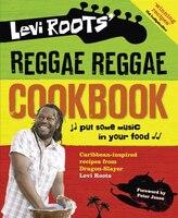 Levi_Roots'_Reggae_Reggae_Cookbook