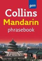 Collins_Gem_Mandarin_Phrasebook_And_Dictionary_(collins_Gem)