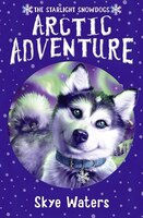 Arctic_Adventure_Starlight_Snowdogs_Book_2