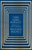 This_Long_Pursuit:_Reflections_of_a_Romantic_Biographer