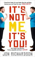 It's_Not_Me,_It's_You!:_Impossible_Perfectionist,_27,_Seeks_Very_Very_Very_Tidy_Woman