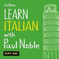 Learn_Italian_With_Paul_Noble,_Part_1:_Italian_Made_Easy_With_Your_Personal_Language_Coach
