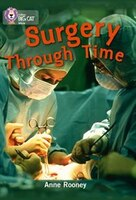 Surgery_Through_Time:_Band_14_ruby_(collins_Big_Cat)