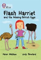 Flash_Harriet_And_The_Missing_Ostrich_Eggs:_Band_14_ruby_(collins_Big_Cat)