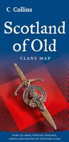 Scotland_Of_Old:_Clans_Map_Of_Scotland_New_Edition
