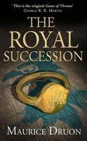 The_Accursed_Kings_The_Royal_Succession_4