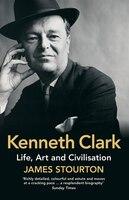 Kenneth_Clark:_Life,_Art_And_Civilisation