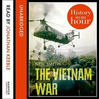 The_Vietnam_War:_History_In_An_Hour