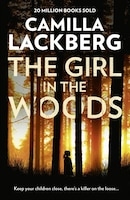 The_Girl_In_The_Woods_(patrik_Hedstrom_And_Erica_Falck,_Book_10)
