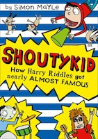 How_Harry_Riddles_Got_Nearly_Almost_Famous_(Shoutykid,_Book_3)