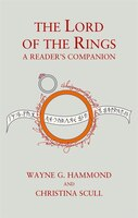 The_Lord_Of_The_Rings:_A_Reader's_Companion:_A_Reader's_Companion_60th_Anniversary_Edition