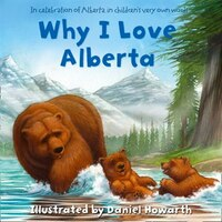 Why_I_Love_Alberta