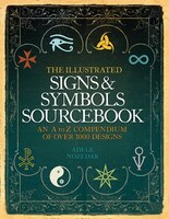 The_Illustrated_Signs_and_Symbols_Sourcebook