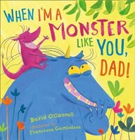 When_I'm_a_Monster_Like_You,_Dad