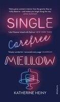 Single,_Carefree,_Mellow