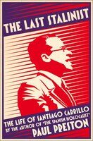 The_Last_Stalinist:_The_Life_Of_Staniage_Carrillo
