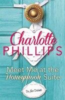 Meet_Me_at_the_Honeymoon_Suite:_HarperImpulse_Contemporary_Fiction_(A_Novella)_(Do_Not_Disturb,_Book_5)