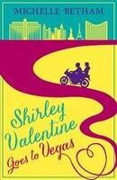 Shirley_Valentine_Goes_To_Vegas
