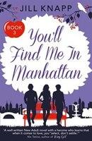 You'll_Find_Me_In_Manhattan